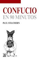Paul Strathern Confucio en 90 minutos