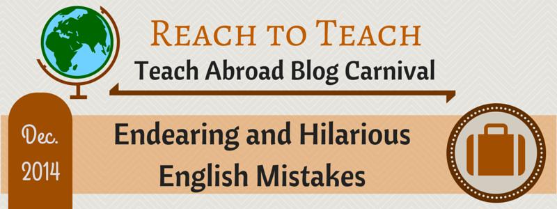 Reach to Teach Blog Carnival: Student ESL Mistakes