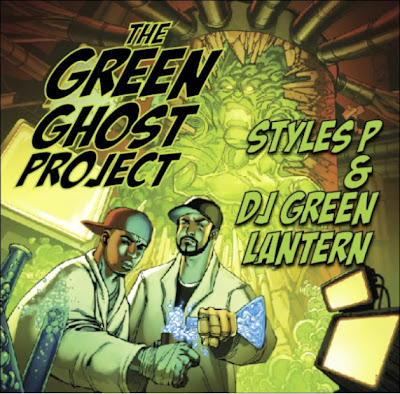 Styles P & DJ Green Lantern – The Green Ghost Project (CD) (2010) (FLAC + 320 kbps)