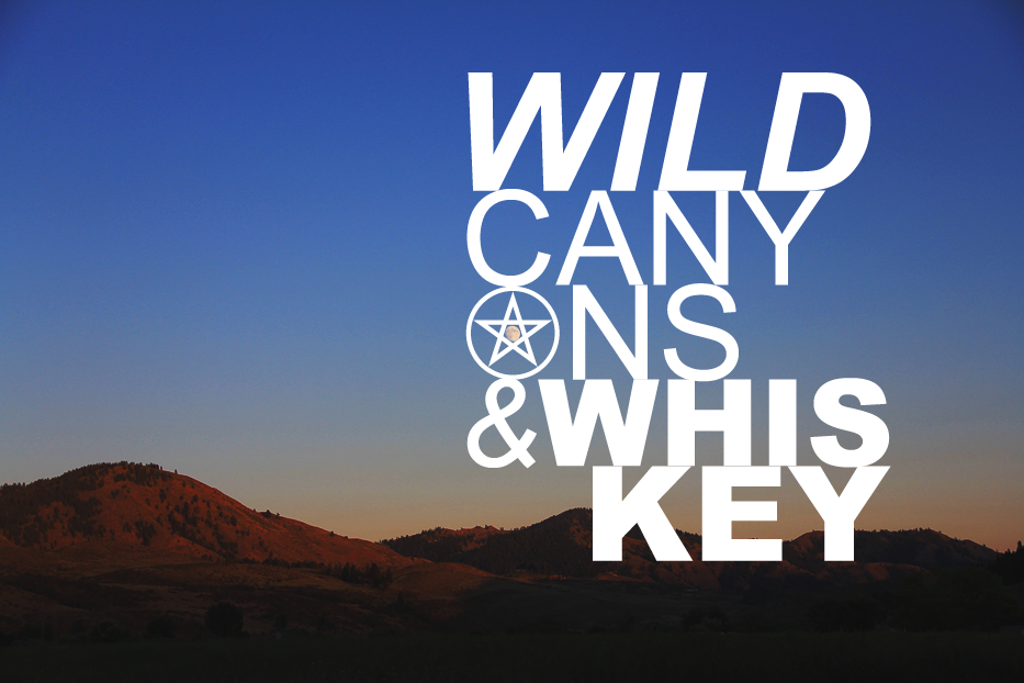 WILD CANYONS & WHISKEY // SHOP BLOG