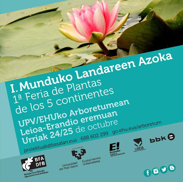 I Feria de Plantas de los Cinco Continentes en el Arboretum de la EHU en Leioa (Bizkaia)