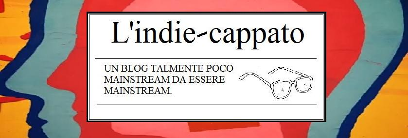 L'indie-cappato