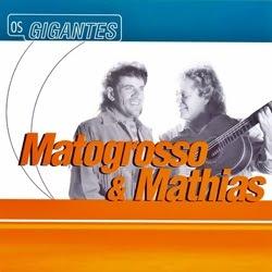 Capa Matogrosso e Mathias – Série Os Gigantes | músicas
