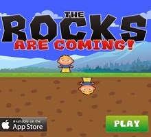 The Rocks Are Coming