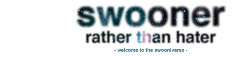 swooner rather than hater