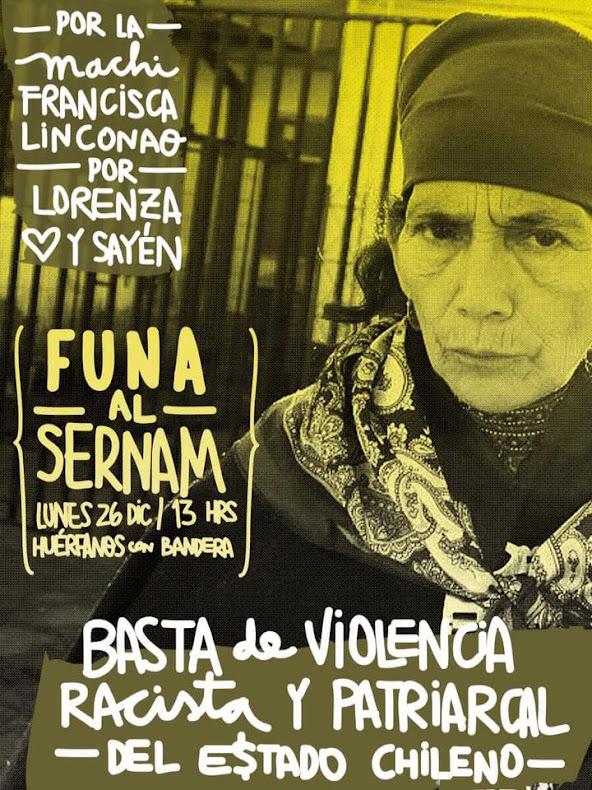SANTIAGO: FUNA AL SERNAM !!  POR LA VIDA DE LA MACHI FRANCISCA LINCONAO