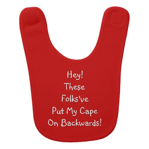 My Cape On Backwards | Funny Superhero Baby Bib