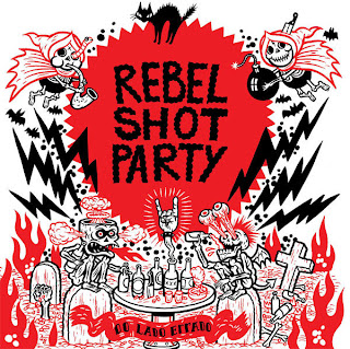 Rebel Shot Party Do Lado Errado