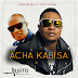 DOWNLOAD New AUDIO | Christian Bella Ft. Koffi Olomide - Acha Kabisa