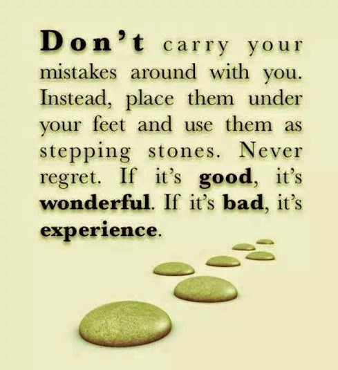Donu0027t Carry Your Mistakes Around With You.