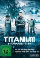 Hành Tinh Thù Địch - Titanium - Strafplanet XT-59