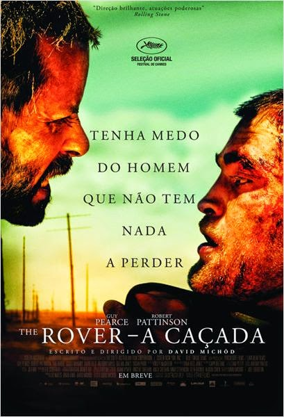 "Poster do filme ""The Rover - A Caçada"""