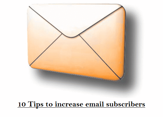 10 tips to increase your email subscribers
