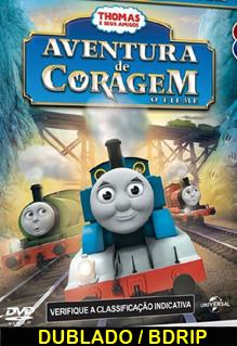 Assistir Thomas e seus Amigos Aventura de Coragem Dublado