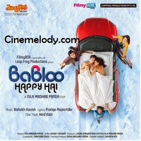 Babloo Happy Hai Hindi Mp3 Songs Free  Download  2014