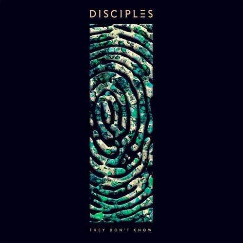 Disciples - They Don't Know (Remixes)