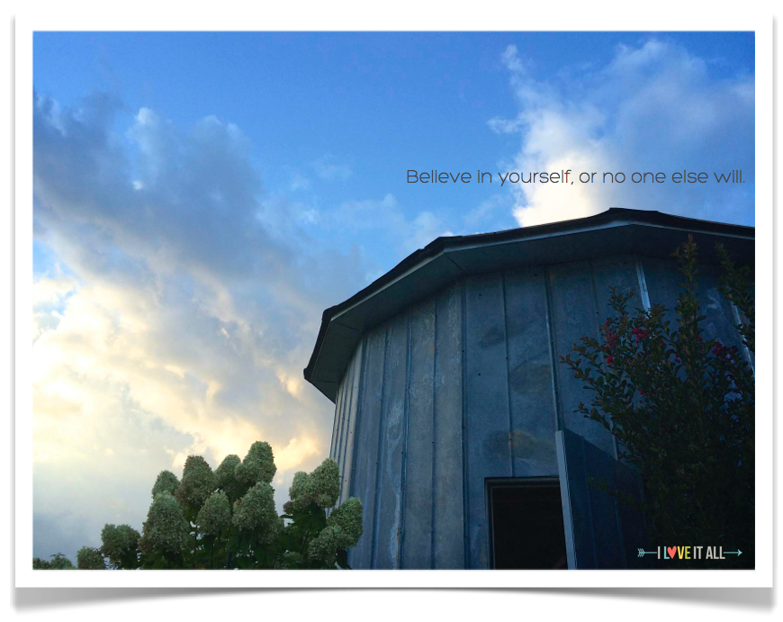 #believe #quotes #silo #sky #clouds
