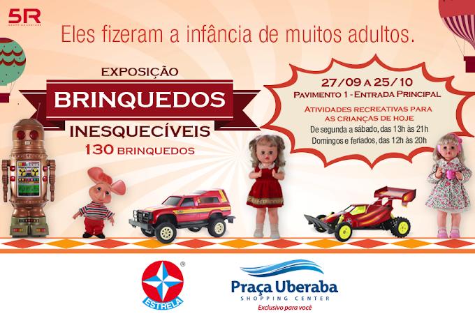 Exposição Brinquedos Inesquecíveis no Praça Uberaba