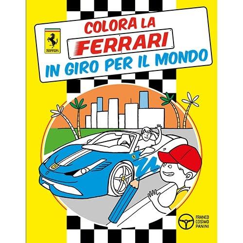 Colora la Ferrari in giro per il mondo, Franco Cosimo Panini 2015