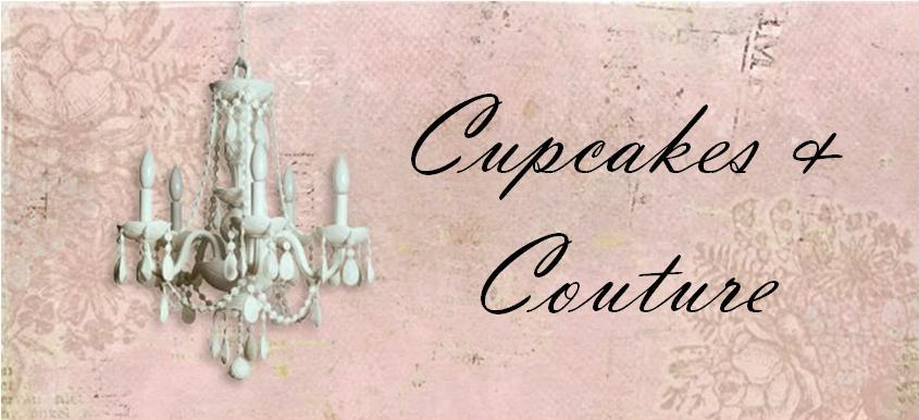 Cupcakes &amp; Couture