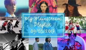 Featured Post: My Mainstream Playlist 09/05/2017