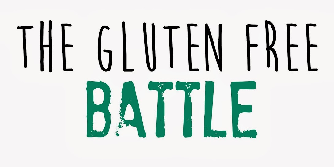 The Gluten Free Battle !