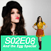 S02E08 -  And the Egg Special (E O Ovo Especial)
