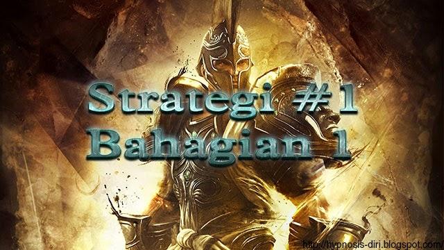 Strategi Perang : Strategi #1 Bahagian 1