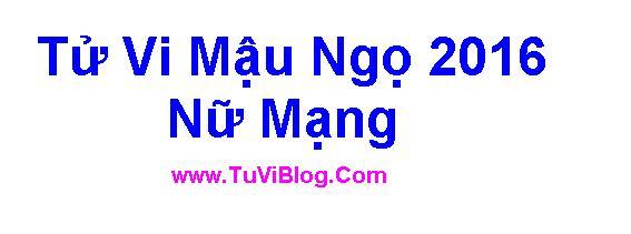 Tu Vi Mậu Ngọ 2016 Nữ Mạng