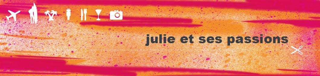 julie et ses passions