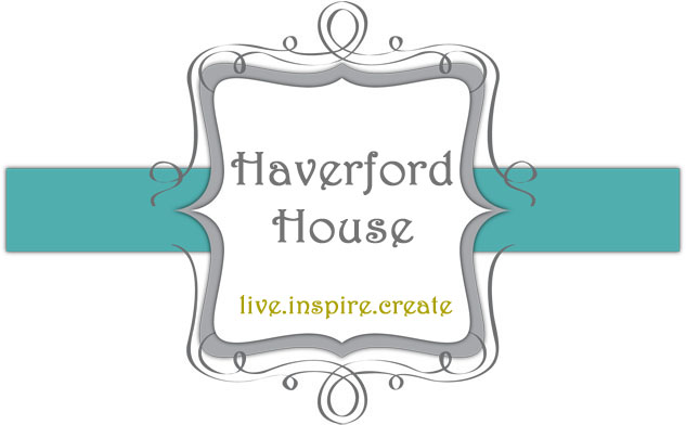 ~ haverford house ~
