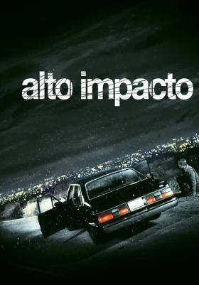 Alto Impacto (2004)