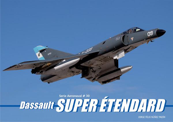 "Serie Aeronaval N° 30 ""Dassault Super Etendard"""