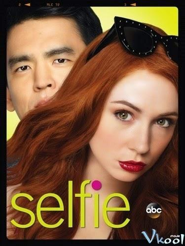 Tự Sướng Phần 1 - Selfie Season 1