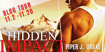 http://kismetbooktours.com/2015/10/hidden-impact-by-piper-j-drake/