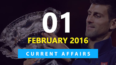 Current Affairs 1 February 2016
