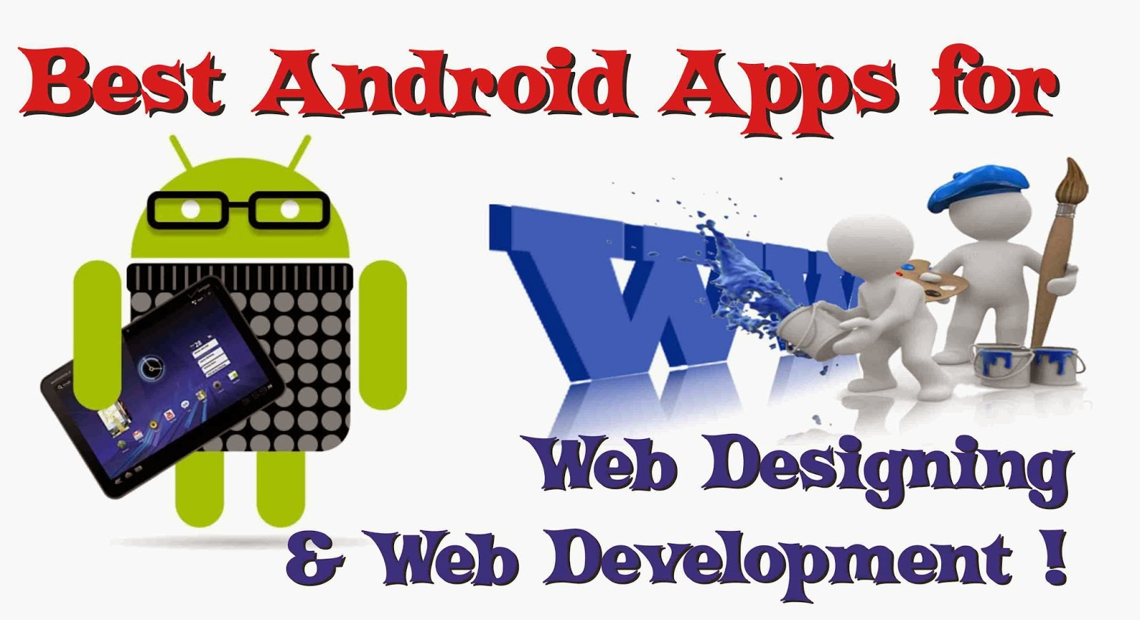 10 Android Apps for Web Design and Web Development !