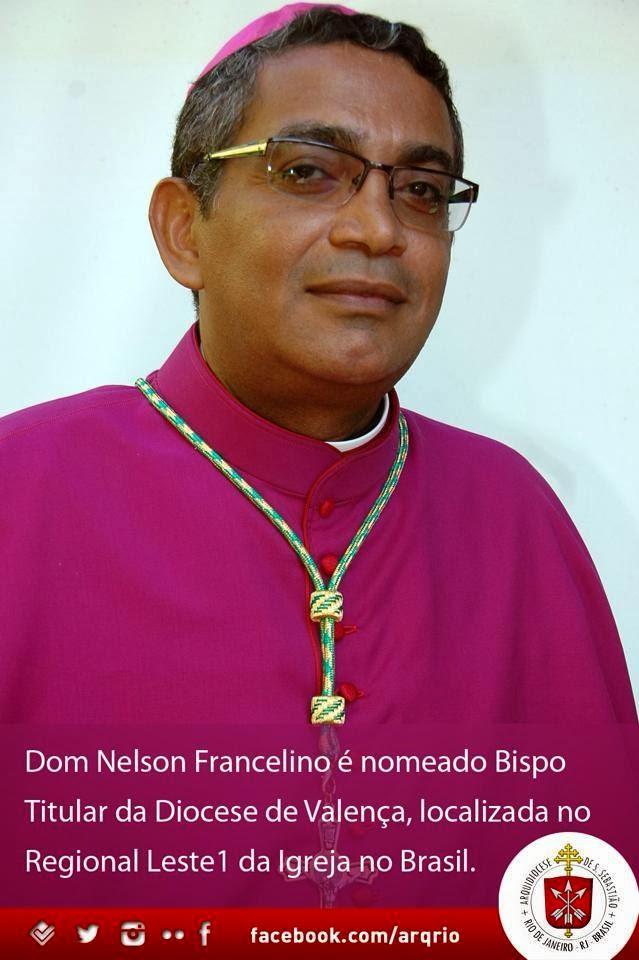 Dom Nelson Francelino Ferreira é o novo Bispo da Diocese de Valença -RJ