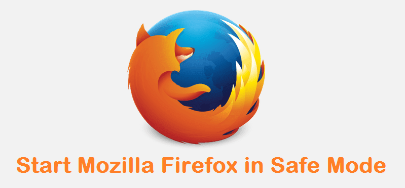 How to start Mozilla Firefox in Safe Mode