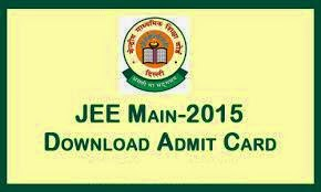 JEE Main 2015 Admit Card Download now