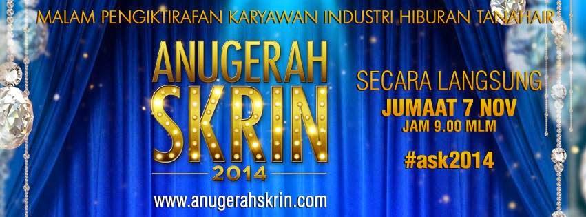 Siaran Langsung Live Streaming Anugerah Skrin 2014