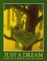 bookcover of JUST A DREAM by Van Allsburg