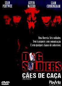 Filme Dog Soldiers Cães de Caça Dublado AVI DVDRip