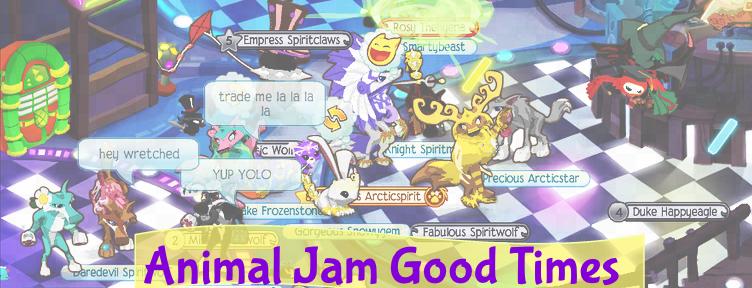 Animal Jam Good Times