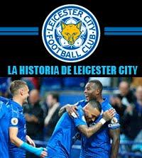 La increíble historia del Leicester City