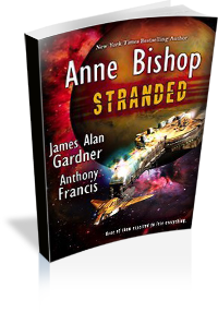 Book Cover: Stranded by Anne Bishop, Anthony Francis & James Alan Gardner
