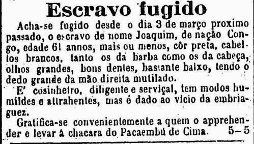 Anúncio classificado de captura de escravo em 1881. O referido escravo é alcoólatra.