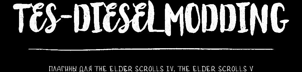 TES-Diesel modding