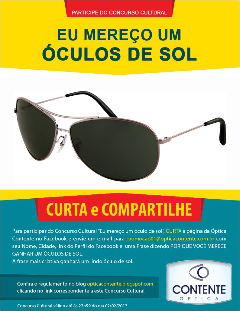 óptica Contente Concurso Cultural Eu Mereço Um óculos De Sol