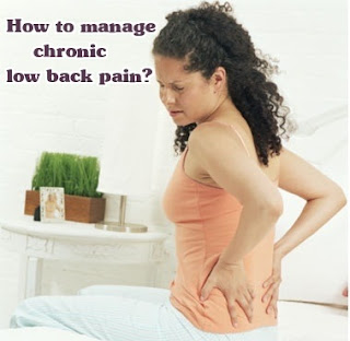 How to manage chronic low back pain?